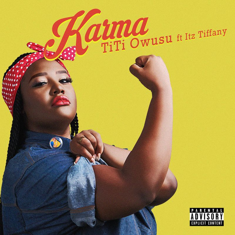 DOWNLOAD: Titi Owusu Ft. Itz Tiffany – Karma (mp3)