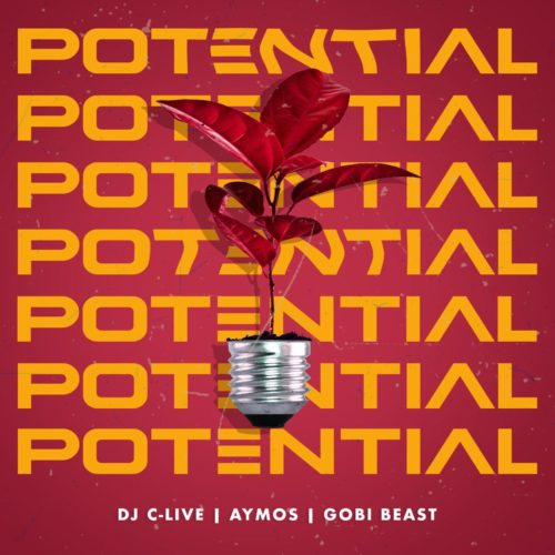 DOWNLOAD: DJ C-Live – Potential ft. Aymos & Gobi Beast (mp3)