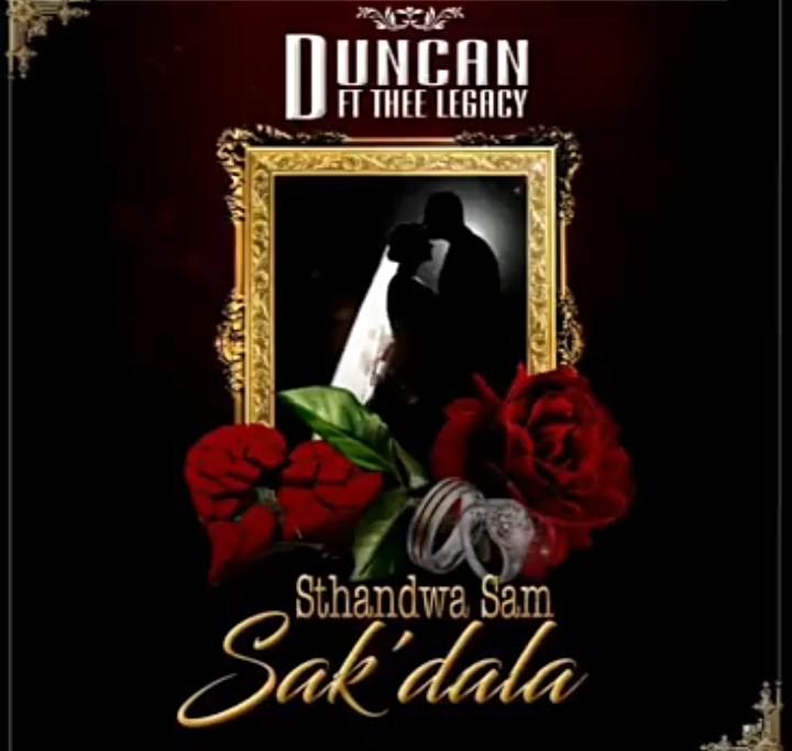 DOWNLOAD: Duncan Ft. Thee Legacy – Sthandwa Sam Sak'dala (mp3)