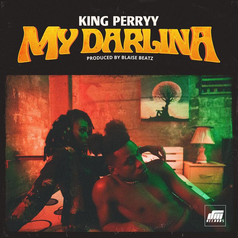 DOWNLOAD: King Perryy – My Darlina (mp3)