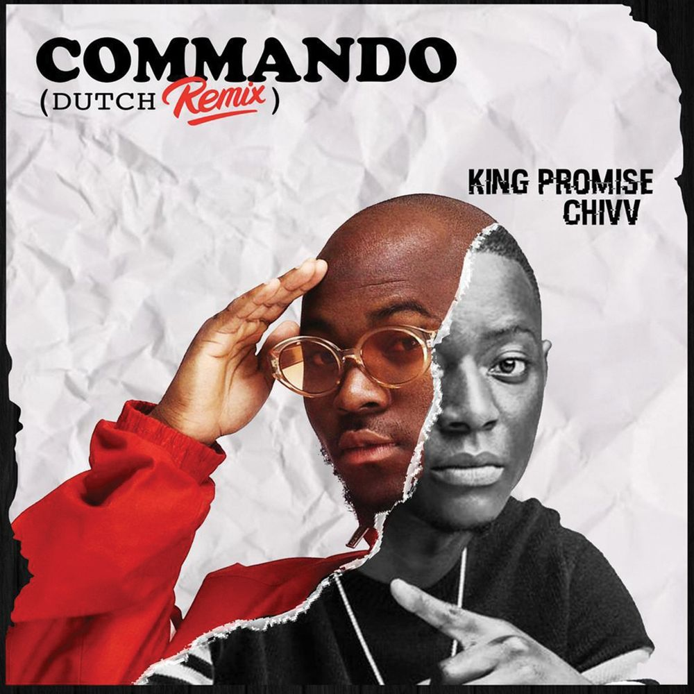 DOWNLOAD: King Promise Ft. Chivv – Commando (Dutch Remix) mp3