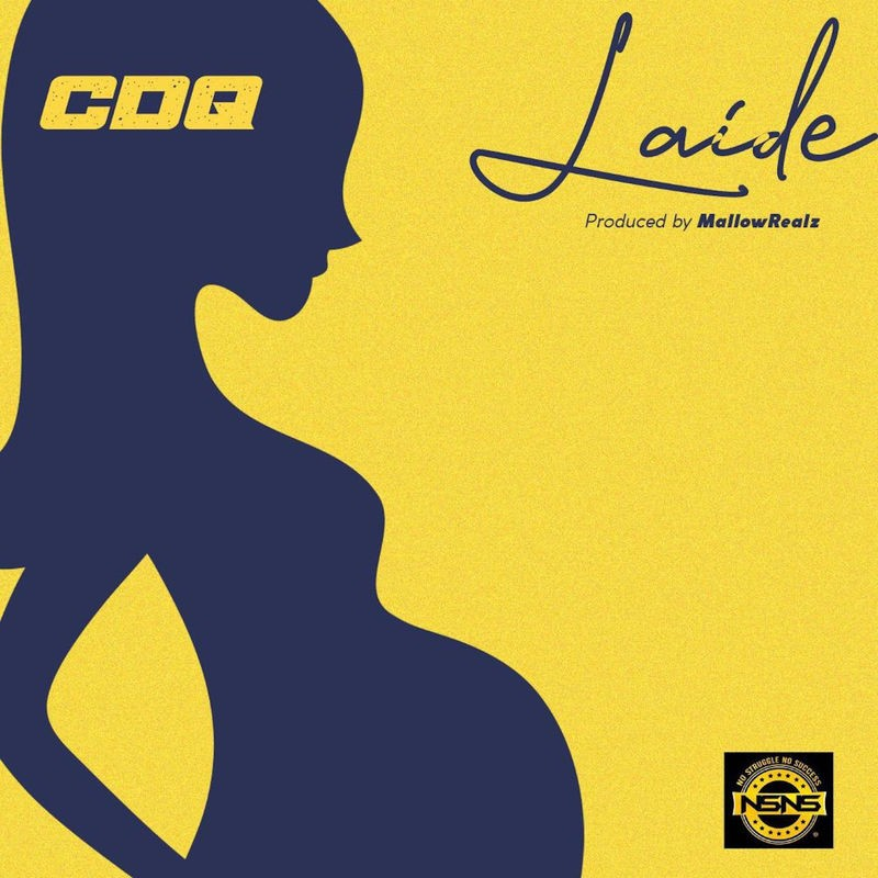 DOWNLOAD: CDQ – Laide (mp3)