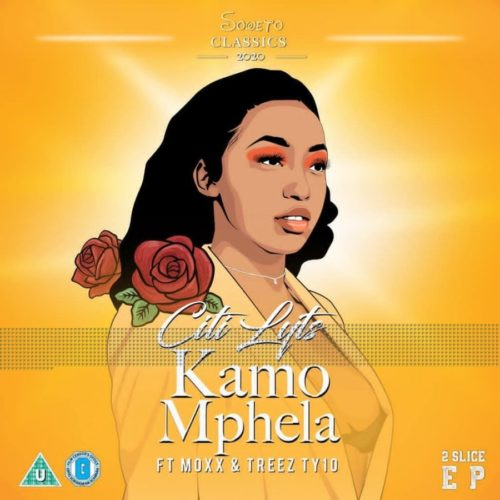 DJ Citi Lyts – Kamo Mphela Ft. Moxx, Treez Ty10 MP3 DOWNLOAD