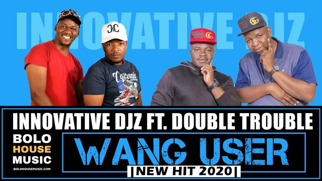 DOWNLOAD: Innovative Djz Ft. Double Trouble, Du Richy, Thabza Berry – Wang User (mp3)