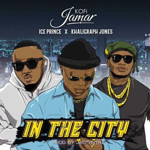 DOWNLOAD: Kofi Jamar Ft. Ice Prince, Khaligraph Jones – In the City (mp3)