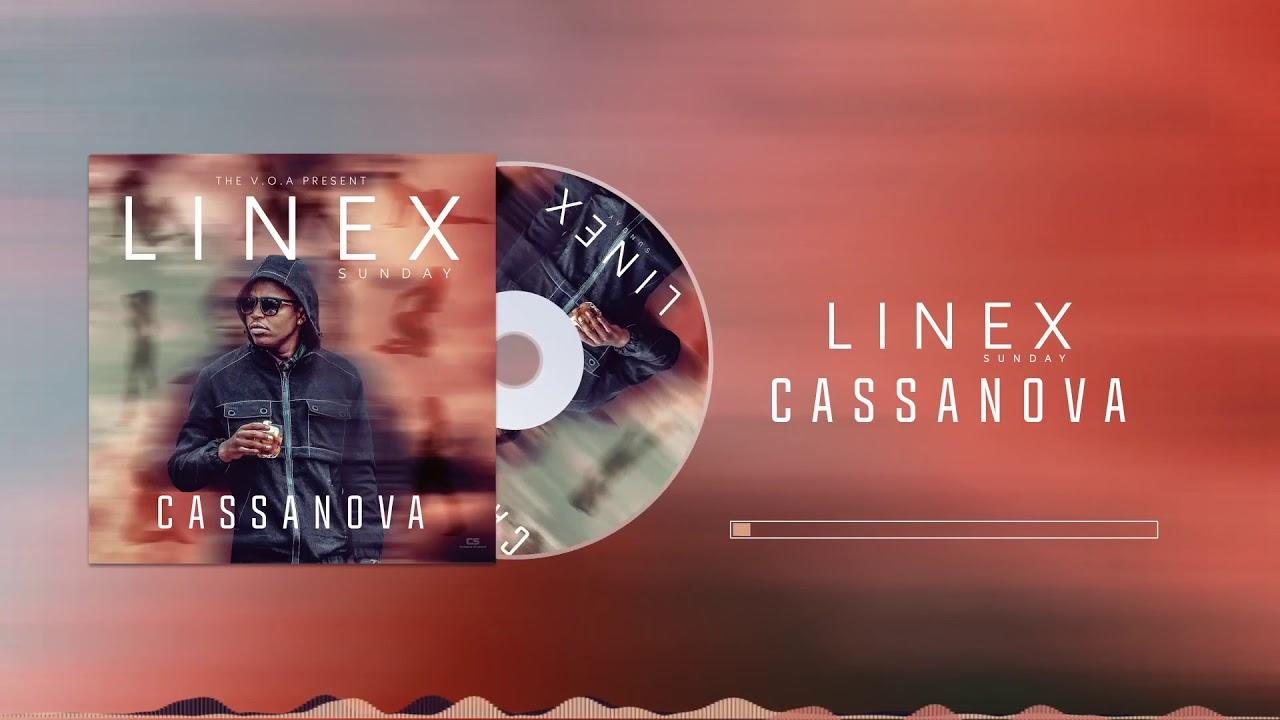 DOWNLOAD: Linex Sunday – Cassanova (mp3)