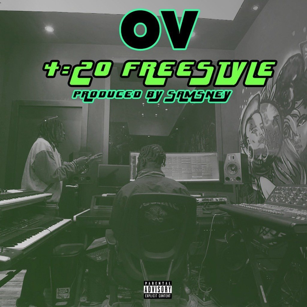 DOWNLOAD: OV – 4:20 Freestyle (mp3)