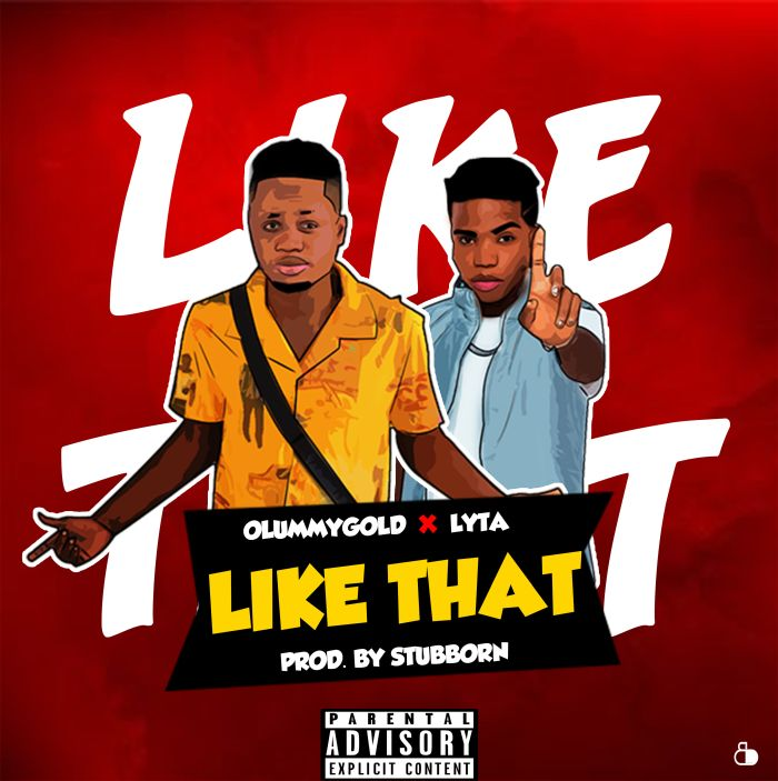 DOWNLOAD: OlummyGold Ft. Lyta – Like That (Mp3)