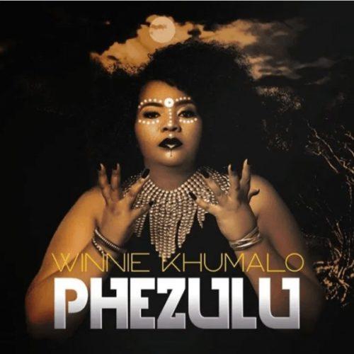 DOWNLOAD: Winnie Khumalo – Phezulu (mp3)