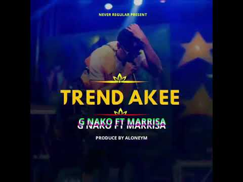 DOWNLOAD: G Nako Ft. Marrisa – Trend Akee (mp3)