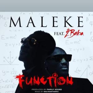 DOWNLOAD: Maleke – Function Ft. 2baba MP3