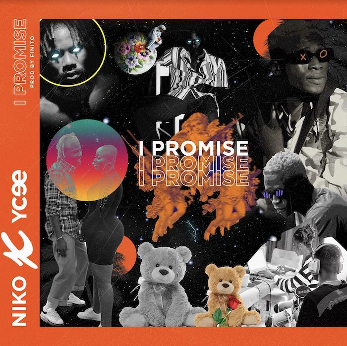 DOWNLOAD: Niko Ft. Ycee – I Promise (mp3)