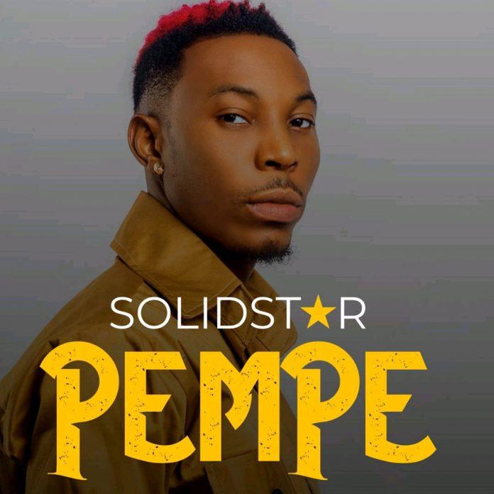 DOWNLOAD: Solidstar – Pempe (mp3)