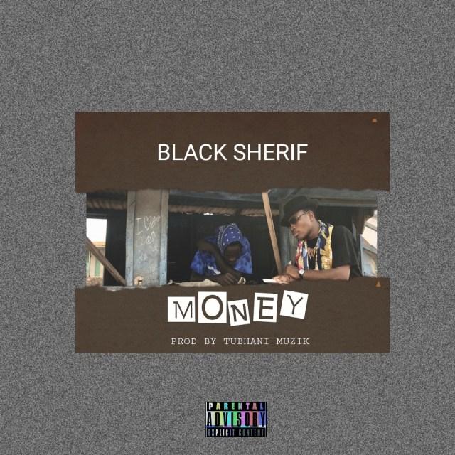 DOWNLOAD: Black Sherif – Money MP3