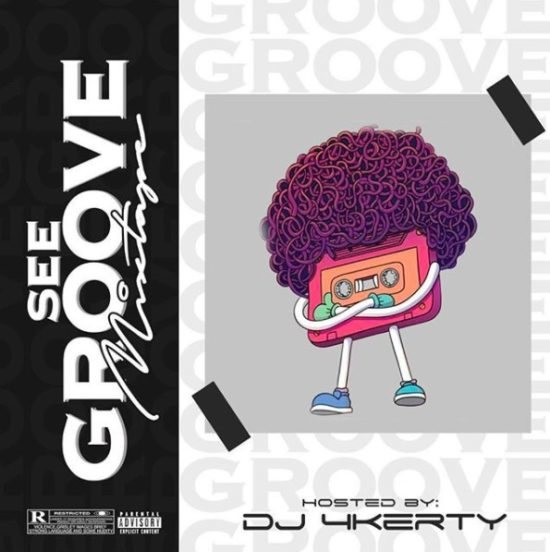 DOWNLOAD: DJ 4kerty – See Groove Mix MP3