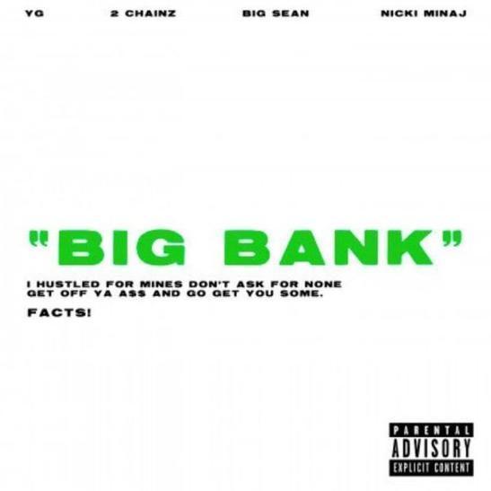 DOWNLOAD: YG – Big Bank ft 2 Chainz, Big Sean & Nicki Minaj MP3