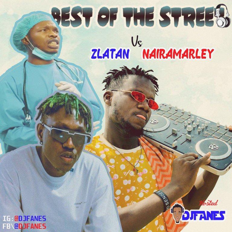 DOWNLOAD: DJ Fanes – Best Of Street (Zlatan Vs Naira Marley Mix) MP3