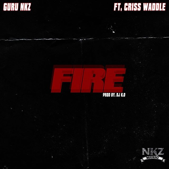 DOWNLOAD: Guru – Fire Ft. Criss Waddle MP3