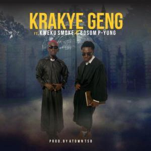 DOWNLOAD: Kweku Smoke – Krakye Geng Ft. Bosom P-Yung MP3