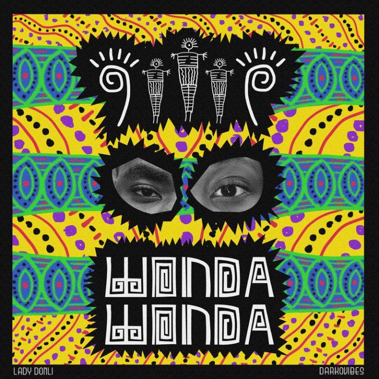 DOWNLOAD: Lady Donli ft. DarkoVibes – Wonda Wonda MP3