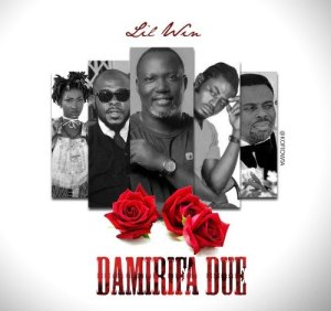 DOWNLOAD: Lil Win – Damirifa Due (Tribute Song) MP3