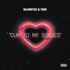 DOWNLOAD: Majorsteez – Cum To Senses Ft. Thxbi (MP3 + VIDEO)