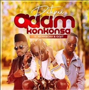 DOWNLOAD: Patapaa – Adam Konkonsa Ft. Akwaboah, Gojit MP3