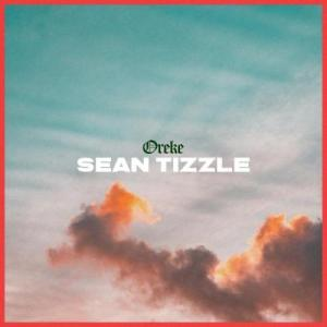DOWNLOAD: Sean Tizzle – Oreke (mp3)