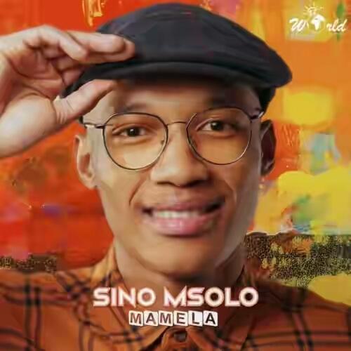 DOWNLOAD: Sino Msolo – Mamela ft. Mthunzi (Song) MP3