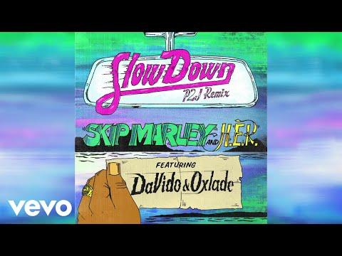 DOWNLOAD: Skip Marley – Slow Down (Remix) Ft. Davido, Oxlade, H.E.R MP3