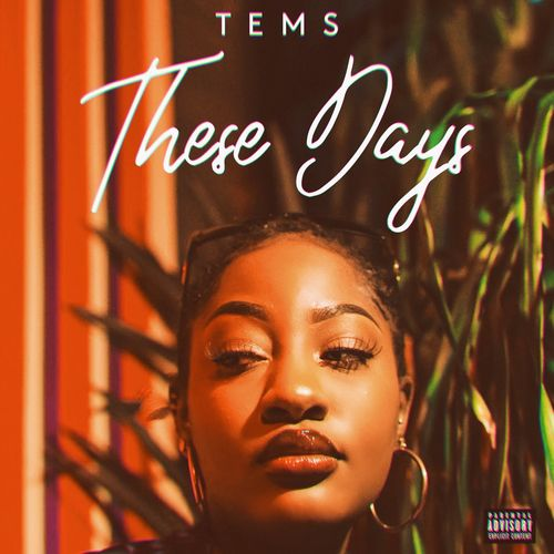 DOWNLOAD: Tems – These Days MP3