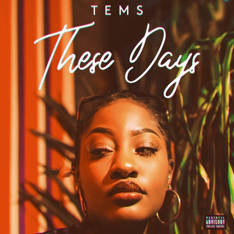 DOWNLOAD Tems – These Days (New Song) MP3