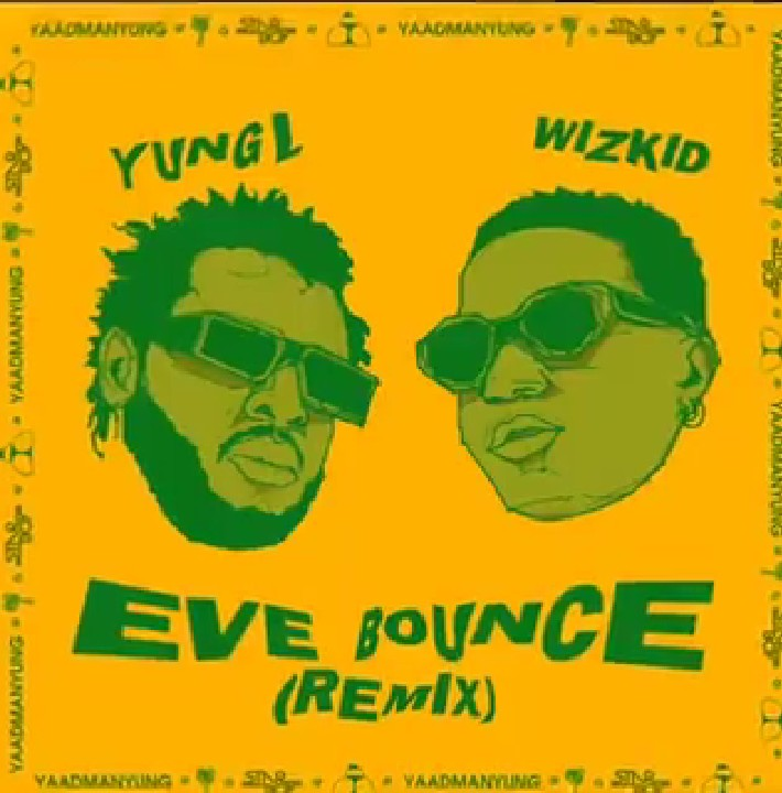 DOWNLOAD: Yung L – Eve Bounce Remix ft. Wizkid MP3