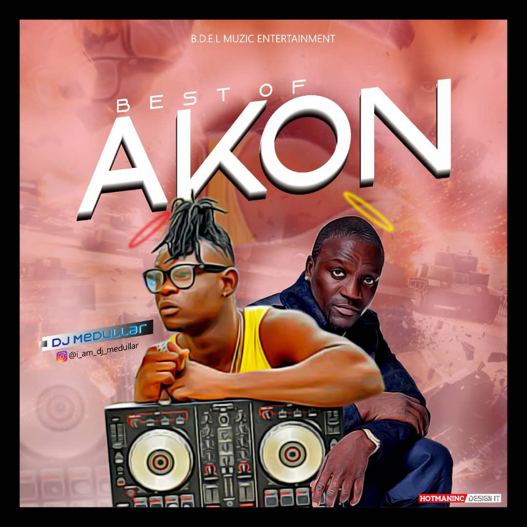 DOWNLOAD: DJ Medullar – Best Of Akon Mix (Mixtape) MP3