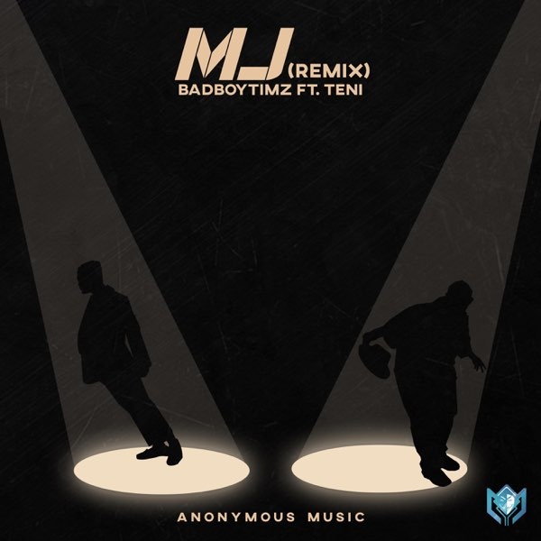 DOWNLOAD Bad Boy Timz ft. Teni – MJ (Remix) MP3