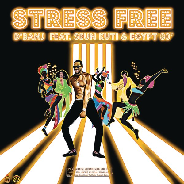 DOWNLOAD D'banj ft. Seun Kuti, Egypt 80 – Stress Free MP3