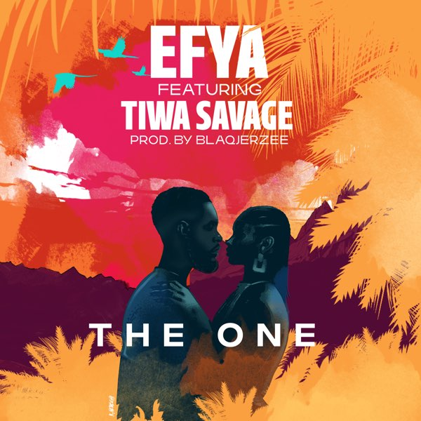 DOWNLOAD Efya ft. Tiwa Savage – The One MP3