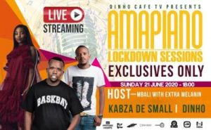DOWNLOAD Kabza De Small & Dinho – Amapiano Lockdown Session MP3