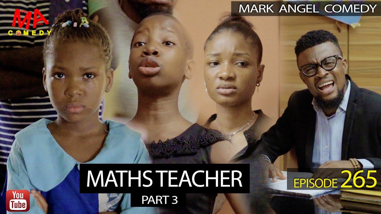 COMEDY VIDEO: Mark Angel Comedy – Maths Teacher Part 3 (Episode 265)
