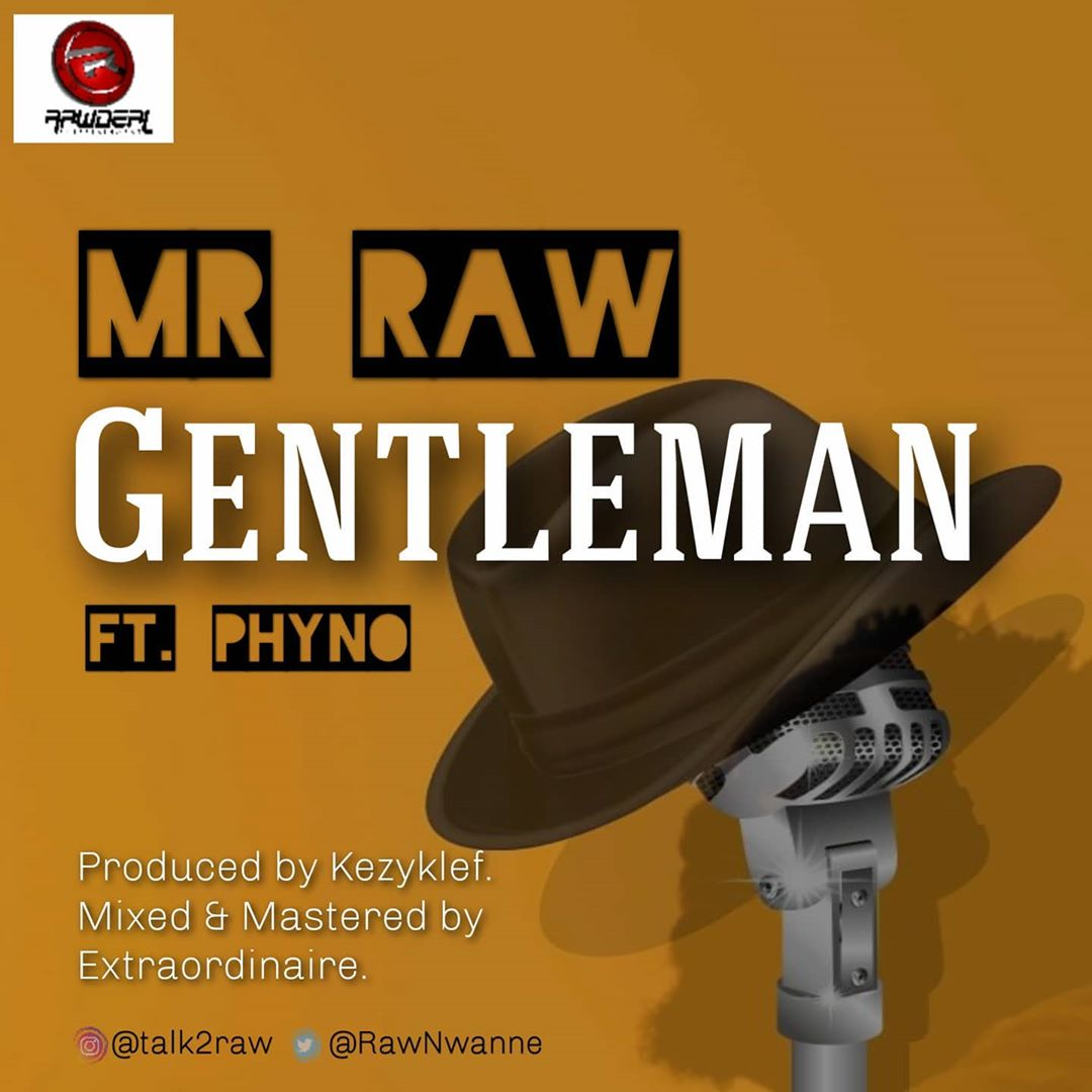 DOWNLOAD Mr Raw ft. Phyno – Gentleman MP3