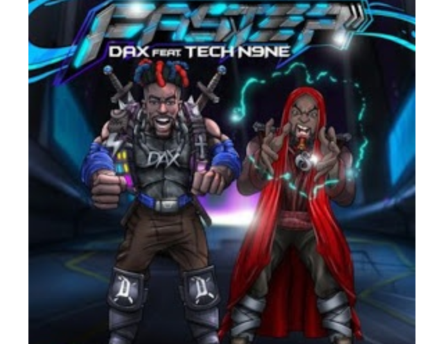 DOWNLOAD Dax – Faster Ft. Tech N9ne MP3