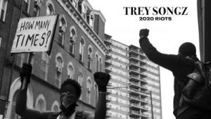DOWNLOAD Trey Songz – 2020 Riots: How Many Times MP3
