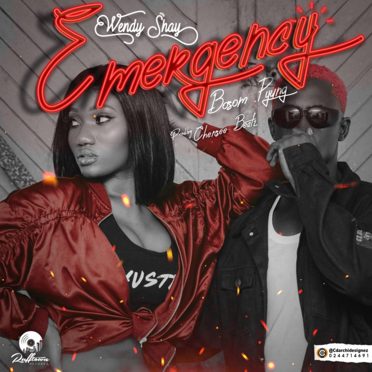 DOWNLOAD Wendy Shay – Emergency Ft. Bosom P-Yung MP3