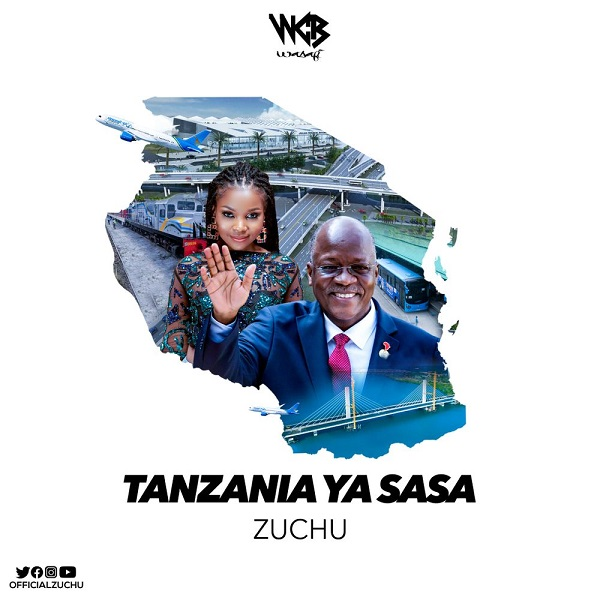 DOWNLOAD Zuchu – Tanzania Ya Sasa MP3 • illuminaija