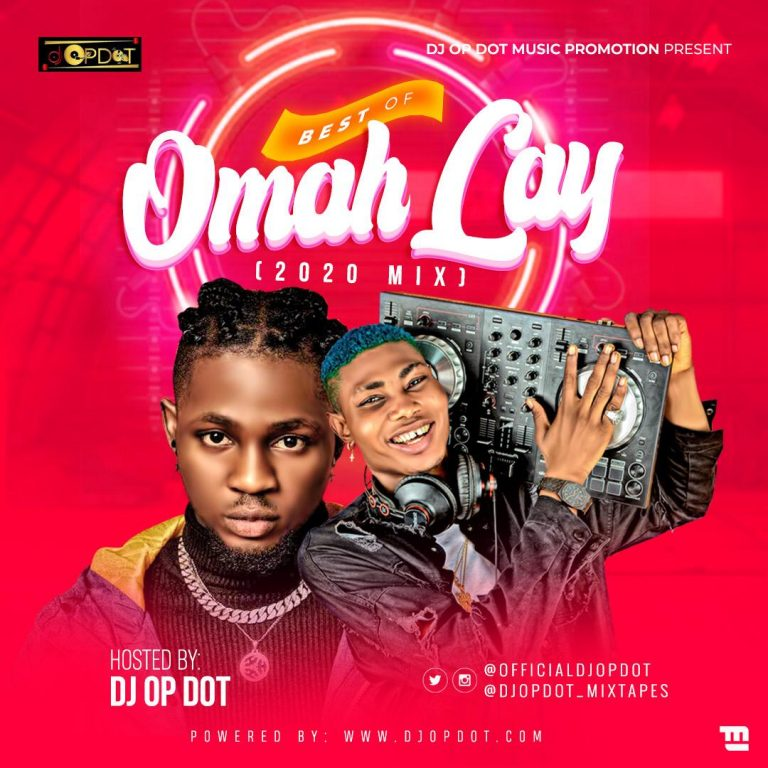 DOWNLOAD DJ OP Dot – Best Of Omah Lay Mix MP3