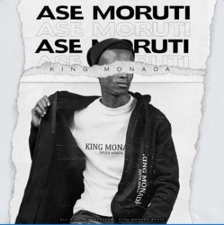 DOWNLOAD King Monada – Ase Moruti Ft. Mack Eaze MP3