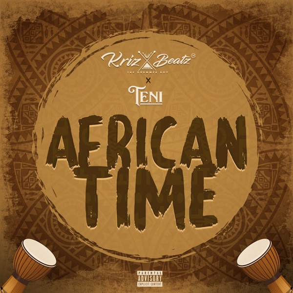 DOWNLOAD Krizbeatz ft. Teni – African Time MP3