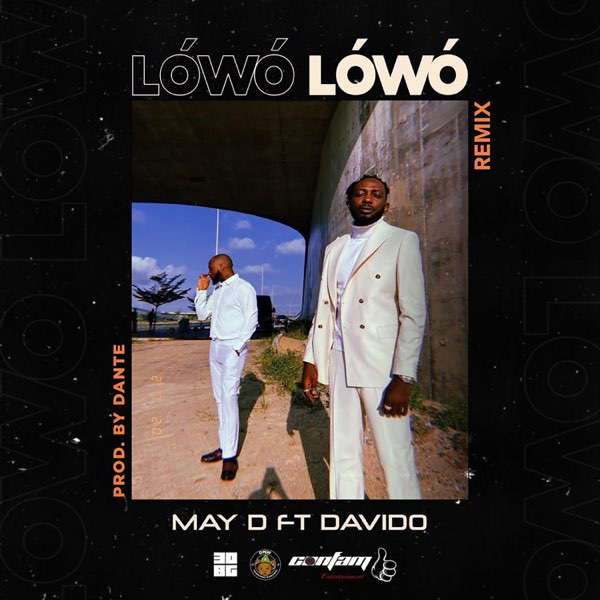DOWNLOAD May D ft. Davido – Lowo Lowo (Remix) MP3