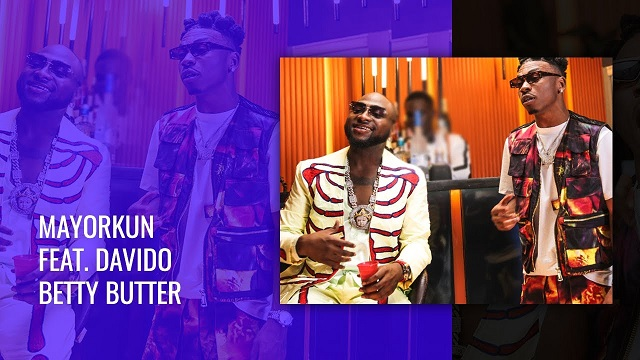 VIDEO: Mayorkun ft. Davido – Betty Butter | mp4 Download