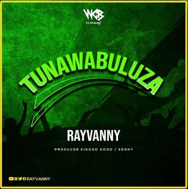 DOWNLOAD Rayvanny – Tunawabuluza MP3